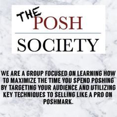 JOIN US! If you have any questions about the group, feel free to ask! Go to https://www.facebook.com/groups/theposhsocietygroup/ to join with a free 3 day trial! There is a fee of $9, but I feel like it is worth it because I hadn't sold anything before I joined. Other