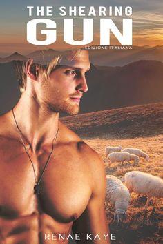 Titolo:  The Shearing Gun Titolo originale:  The Shearing Gun Autrice:  Renae Kaye Traduttrice:  Laura Di Berardino Editore:  Triskel...