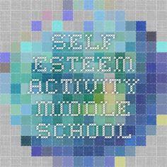 Self-esteem activity middle school
