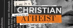 Christian Atheist Sermon Series Idea // What is a Christian Atheist? Sounds like a contradiction of terms. An oxymoron. Maybe even a hypocrite. How can someone be a Christian and not believe in God? Is it possible? Can we say we believe in God but live like He doesn't exist? Turns out our actions demonstrate our beliefs more than our words. God's take on living the good life is simple. But sometimes simple isn't easy. Or is it?
