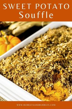 For a gourmet sweet potato casserole, try this sweet potato souffle with coconut hazelnut streusel. This sweet potato souffle is made with egg whites to give it that fluffy, light texture. This sweet potato side dish will quickly become everyone's new favorite Thanksgiving side dish. #sweetpotatosouffle #sweetpotatocasserole #sweetpotatosoufflewithcoconut #gourmetsweetpotatocasserole #thanksgivingsidedishrecipes #thanksgivingsweetpotatoes #thanksgivingsweetpotatocasserole
