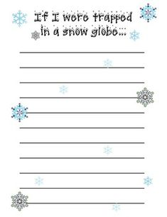 "A writing prompt that is a ""what if..."" for students. This gives them an opportunity to imagine what it would be like to be stuck inside of a snow globe."