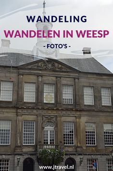 Ik maakte een wandeling door vestingstad Weesp. Mijn foto's zie je in dit artikel. Kijk je mee? #weesp #vestingstad #wandelen #hiken #jtravel #jtravelblog #fotos