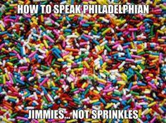 How to speak Philadelphian.