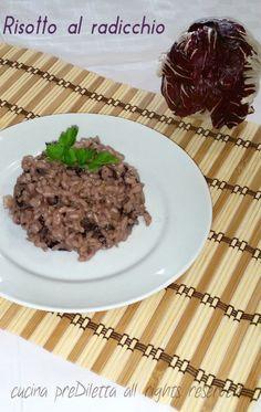 Risotto al radicchio rosso, ricetta, cucina preDiletta