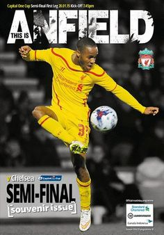 Semi Final Capital One Cup 2015 - Liverpool FC - Chelsea FC