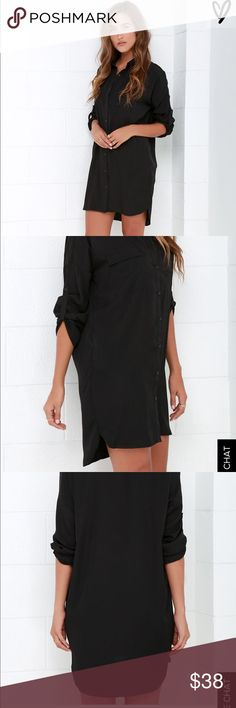 Lulus shirt dress Black button up shirt dress it's higher in the front and lower in the back. It's sort of a silky slippery material which is why I'm trying to find it a new home, not what I was expecting lol. It's brand new and it's more of a slim than baggy fit! Feel free to ask questions and i can post actual pictures if anyone's interested! Lulu's Dresses
