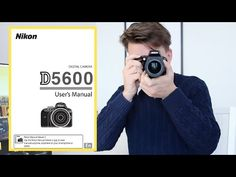 Nikon D5600 & D5500 Tutorial Guide (Buttons, Dials & Settings)