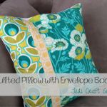 Quilted Pillow With Envelope Back Tutorial by Guest Host Amanda From Jedi Craft Girl « XO GiGi Fabrics' Blog