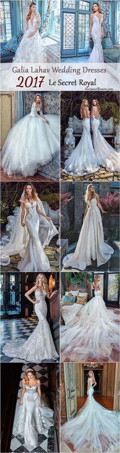 Galia Lahav Le Secret Royal 2017 Wedding Dresses / http://www.deerpearlflowers.com/galia-lahav-2017-wedding-dresses-le-secret-royal/