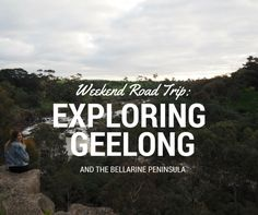 weekend road trip to geelong