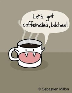 Yay for coffee!