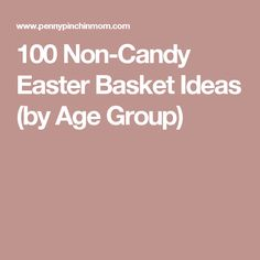 250 non candy easter basket ideas for kids from babies to teens 250 non candy easter basket ideas for kids from babies to teens with no junky stuff basket ideas and easter baskets negle Gallery