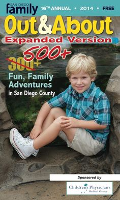 Our annual publication, Out and About 2014, is here! It's bursting with fun family adventures available year round in San Diego!