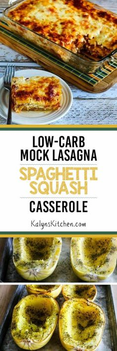 This Low-Carb (and Gluten-Free) Mock Lasagna Spaghetti Squash Casserole is perfect for a Back-to-School Dinner; PIN NOW so you\'ll have it. I promise you won\'t miss the carbs! [KalynsKitchen.com]