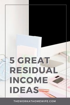 Residual Income Ideas: Great Opportunities For Recurring Payments