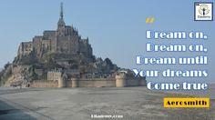 #dream on, dream on, until your dreams.... #motivational #quotes #rockstars #aerosmith #education