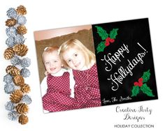 A personal favorite from my Etsy shop https://www.etsy.com/listing/255174757/holiday-photo-card-happy-holidays