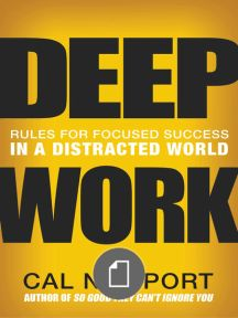Deep Work Rules for Focused - Cal Newport.pdf