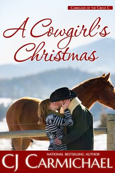 A Cowgirl's Christmas by C. Carmichael GR For years Callan Carrigan has been her father's right hand man, so when her dad's will names city slicker Court McAllister the new owner of The Circle C Ranch, Callan feels betrayed on every level. Christmas Books, A Christmas Story, Books To Read, My Books, Contemporary Romance Books, Books A Million, Book Themes, The Ranch
