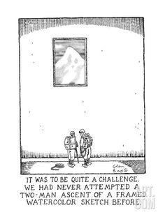 IT WAS TO BE QUITE A CHALLENGE. WE HAD NEVER ATTEMPTED A TWO-MAN ASCENT OF… - New Yorker Cartoon Premium Giclee Print by Glen Baxter at Art.com