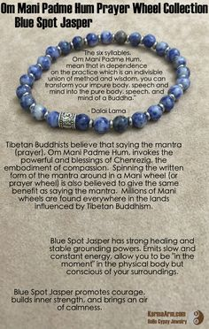 """Blue Spot Jasper has strong healing and stable grounding powers. Emits slow and constant energy, allow you to be """"in the moment"""" in the physical body but conscious of your surroundings. Promotes courage, builds inner strength, and brings an air of calmness.  Om Mani Padme Hum Prayer Wheel: Blue Spot Jasper Yoga Mala Bead Bracelet"""