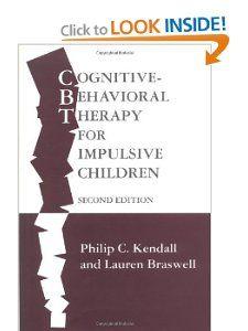 Cognitive-Behavioral Therapy for Impulsive Children, Second Edition: Philip C. Kendall PhD, Lauren Braswell PhD: 9780898620139: Amazon.com: Books
