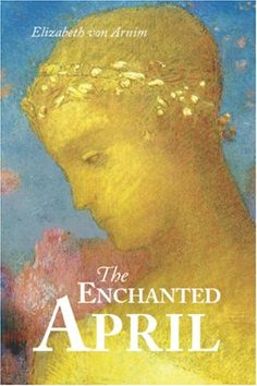 """FREE BOOK """"The Enchanted April by Elizabeth von Arnim""""  torrent mp3 online book ipad audio look how to"""