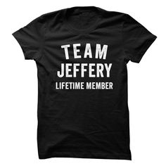 JEFFERY TEAM LIFETIME MEMBER FAMILY NAME LASTNAME T-SHIRT