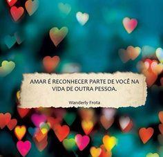Amar é reconhecer parte de você