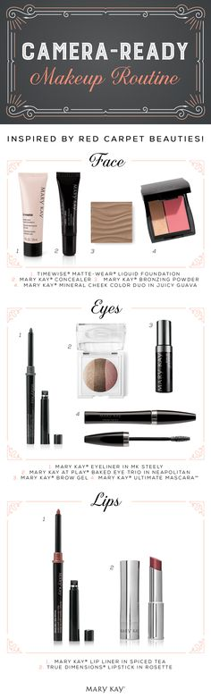 Dazzle on the red carpet or anywhere you step out with these camera-ready makeup products for your face, eyes and lips.   Mary Kay