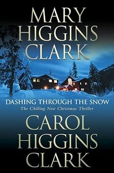 Review: Dashing Through the Snow by Mary Higgins Clark