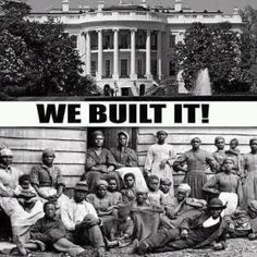 Slaves built the White House, just as Michelle Obama said in her powerful DNC speech. Black History Month Memes, Black History Facts, African History, World History, Slavery History, History Quotes, African Culture, Black History Month People, African American History Month