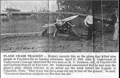 April 27, 1930 Fairgrounds Plane Crash Fayetteville, Tennessee 9 people lost their lives - Boone Beard, Kelly Towry, Lawrence Smith, Hurley Spray, Marvin Ashby, Monroe Marbury, Wade Bonner, Jasper Herlston, and J.M. Douthat.