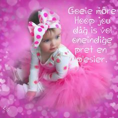 Morning Blessings, Good Morning Wishes, Day Wishes, Bible Study Notebook, Afrikaanse Quotes, Goeie Nag, Goeie More, Prayers, Happy Birthday