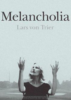 Melancholia Directed by Lars Von Trier