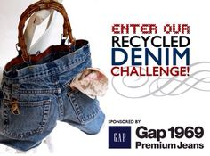 Gaps recycled denim challenge encourages consumers to reuse their old denim jeans & create a new product out of them. (nhabitat.com )