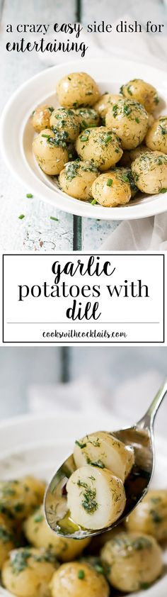 The Ultimate Side Dish - Garlic Potatoes with Dill