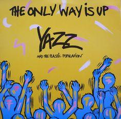 """Un Single [De Lo Nuevo en Programación] Yazz & The Plastic Population - The Only Way Is Up [Extended Version 12''] 1988 [Martes, 21 de Junio 2016] €URO 80's """"La Radio del Ítalo Disco © 2011 - 2016 euro80s.net €URO 80's Radio: Google+"""