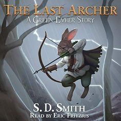 The Last Archer: A Green Ember Story Story Warren Books Brink Game, Best Adventure Books, Reading Tree, Reading Nooks, Pink Music, Story Setting, Music Wallpaper, His Travel, Music Lyrics
