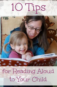 10 Tips for Reading Aloud. Every book is a world. Opening that world starts with you - but no pressure. If you're not yet comfortable reading aloud, here's a good place to start. It's a learning process.