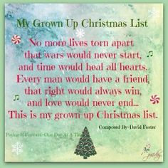 """Best Christmas Song. """"Grown Up Christmas List"""" by Amy Grant Kelly Clarkson's version is awesome ..."""