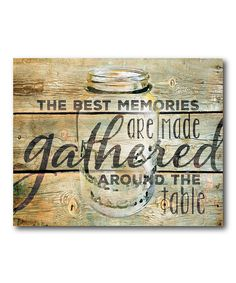 Look what I found on #zulily! 'The Best Memories are Made Around the Table' Wrapped Canvas by Courtside Market #zulilyfinds