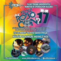 Yıldız Robocon'17 25-26 Mart'ta YTÜ'de !
