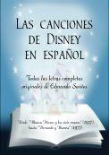 Las canciones de Disney en español.