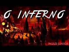 AMO VOCÊ EM CRISTO: O Inferno - Pastor Paulo Junior.