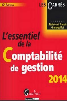 la faculté: Télécharger Livre : L'essentiel de la Comptabilité de Gestion 2014.pdf
