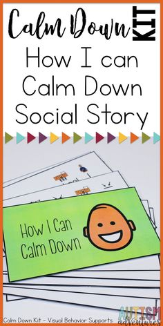 Behavior management Calm Down Kit for special education classroom management. How to calm down Behavior social story