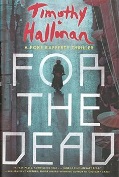 For the Dead by Timothy Hallinan 11/14