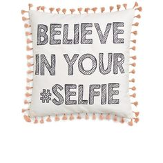 Levtex 'Believe In Your #Selfie' Pillow (£27) ❤ liked on Polyvore featuring home, home decor, throw pillows, filler, white, white throw pillows, canvas home decor, whimsical home decor, white accent pillows and white toss pillows
